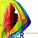Amber: One Minute Love Affair