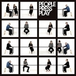 People Press Play: s.t.