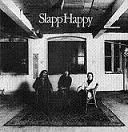 Undertoner introducerer: Slapp Happy