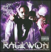 Raekwon: Only Built 4 Cuban Linx… pt. II
