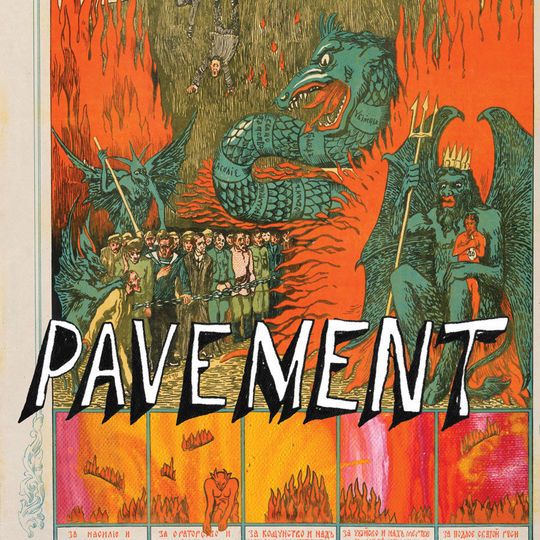 Pavement: Quarantine the Past: The Best of Pavement