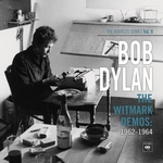 Bob Dylan: The Bootleg Series vol. 9 – The Witmark Demos