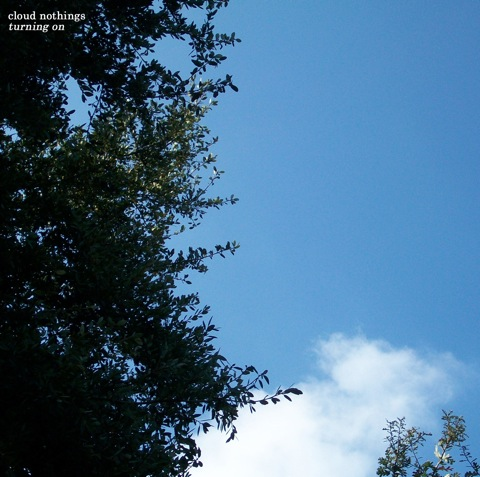 Cloud Nothings: Turning On
