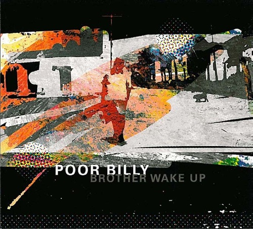 Poor Billy: Brother Wake Up