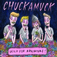 Chuckamuck: Wild for Adventure