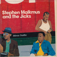 Stephen Malkmus & the Jicks: Mirror Traffic
