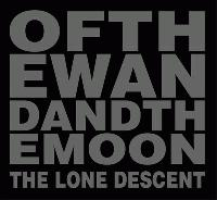 Of the Wand and the Moon: The Lone Descent