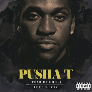 Pusha T: Fear of God II