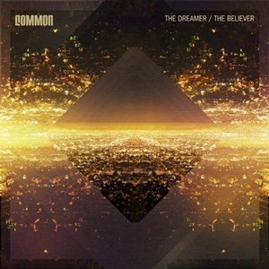 Common-the-dreamer-the-believer-cover_jpg_300x300_crop-smart_q85