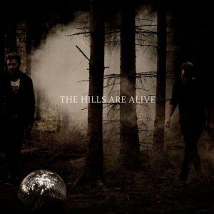 The Hills Are Alive - The Hills Are Alive - Artwork