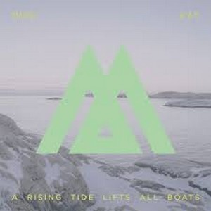 Mire Kay - A Rising Tide Lifts All Boats
