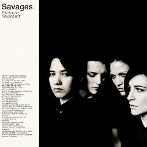 savages-silence-yourself-album-cover-press-300