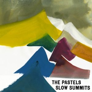 The-Pastels-Slow-Summits