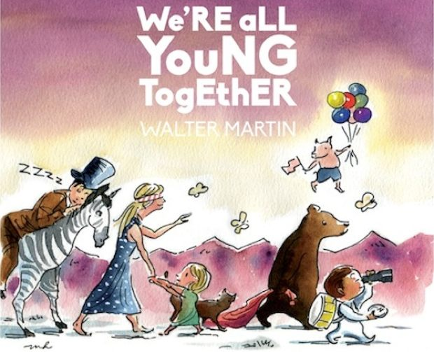 Walter Martin_Were All Young Together_620