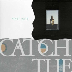 Catch the Breeze: s.t. – First Hate: s.t. – Less Win: Further